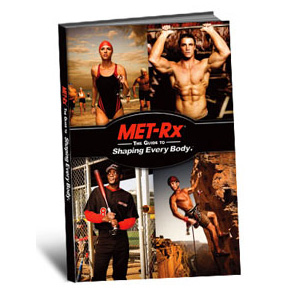 met-rx® guide to shaping every body
