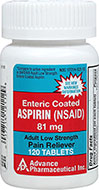 Low Dose Aspirin 81 mg <p><b>From the Manufacturer's Label: </p></b><p>Temporarily relieves minor aches, minor fever and pains of arthritis and rheumatism.</p>  <p>Active ingredient: Aspirin 81 mg (pain reliever/fever reducer).</p><p>Compare to active ingredient in BAYER® Adult Low Strength Enteric Coated Aspirin.*</p><p>*Advance Pharmaceutical Inc., is not affiliated with the owner of the trademark BAYER®.</p>