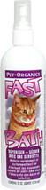 Fast Bath for Cats <B>From the manufacturer:</B> <P>Fast Bath for cats is great anytime and anyplace. Fast Bath allows your cat to have a waterless bath in just minutes. Quick, easy and eliminates odors leaving a light fresh fragrance. Contains no harsh chemicals.</P> 12 oz Shampoo  $16.99