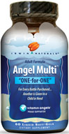 "Angel Multi™ <p><b> From the Manufacturer:</b></p>Irwin Naturals® brings you the ""One-for-One"" multivitamin program in support of Vitamin Angels®</p><p>For every bottle purchased another is given to a child in need</p><p>Angel Multi™ is a high potency one-per-day liquid softgel multi packed with vitamins, minerals and trace nutrients to help you meet or exceed your daily nutritional requirements.**</p>  60 Softgels  $12.99"