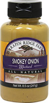 Smokey Onion Mustard <b><p>From the Manufacturer's Label:</b></p> <p>Terrapin Ridge Farms smokey onion mustard's  natural smoke flavor and crisp sweet onion  makes this mustard a hot dog lovers dream!</p><p> Excellent on sandwiches and cheese .</p><p> Brush it on your favorite grilled foods.</p> 8.5 oz Bottle  $3.99