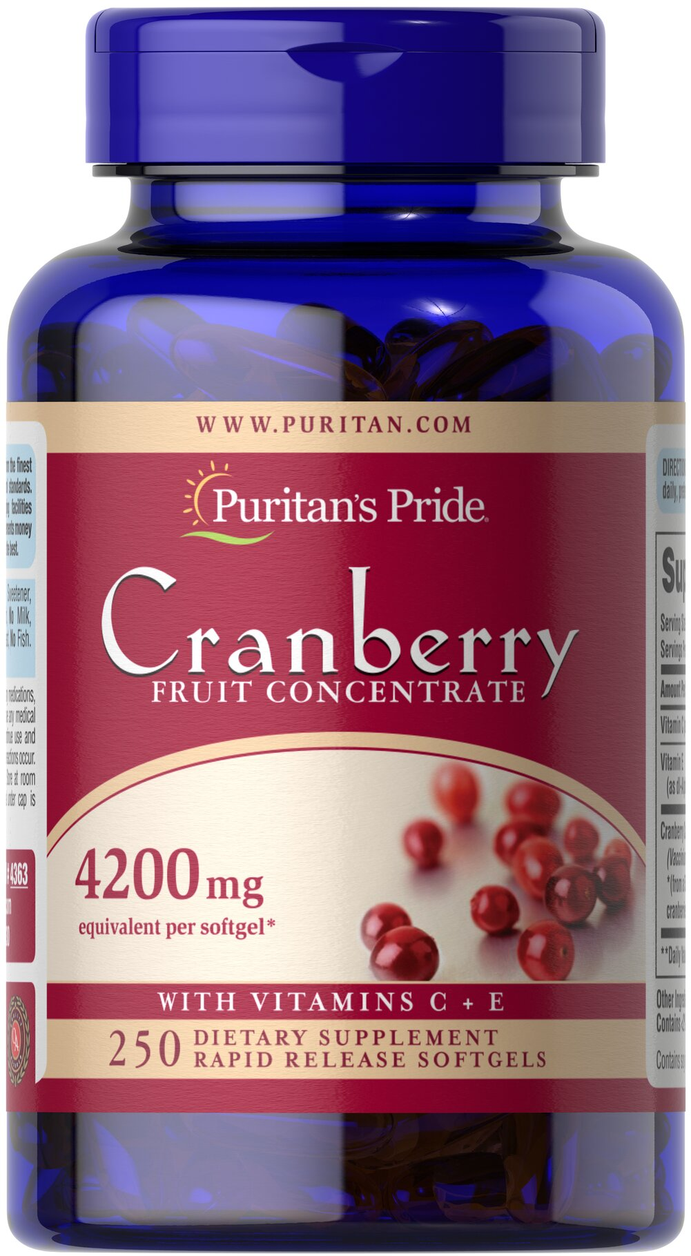 Cranberry Fruit Concentrate with C & E 4200 mg <p>This product has the benefits of concentrated cranberry without the unnecessary sugar and calories. Each of our concentrated (4200 mg) Cranberry softgels provide the equivalent of (8400 mg) of fresh cranberries plus (40 mg) of Vitamin C and 6 IU of Vitamin E.  Adults can take two softgels 3 times daily, after meals.</p> 250 Softgels 4200 mg $27.99