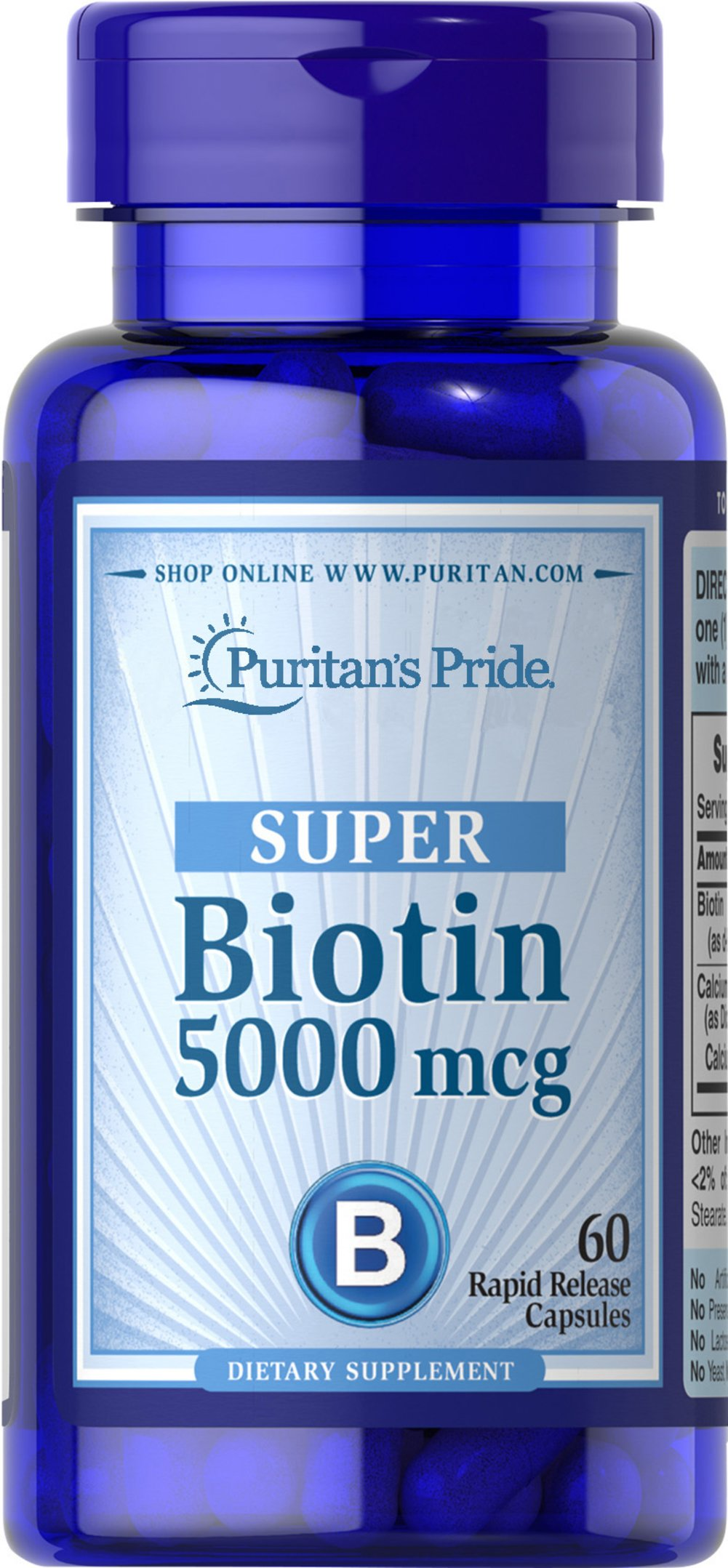 Biotin 5000 mcg <p>Supports Skin & Hair Health**</p><p>Found in foods such as oatmeal and soy, Biotin, a water-soluble B vitamin, assists in energy metabolism in cells.** Biotin helps to support healthy skin and hair.**</p> 60 Capsules 5000 mcg $8.29