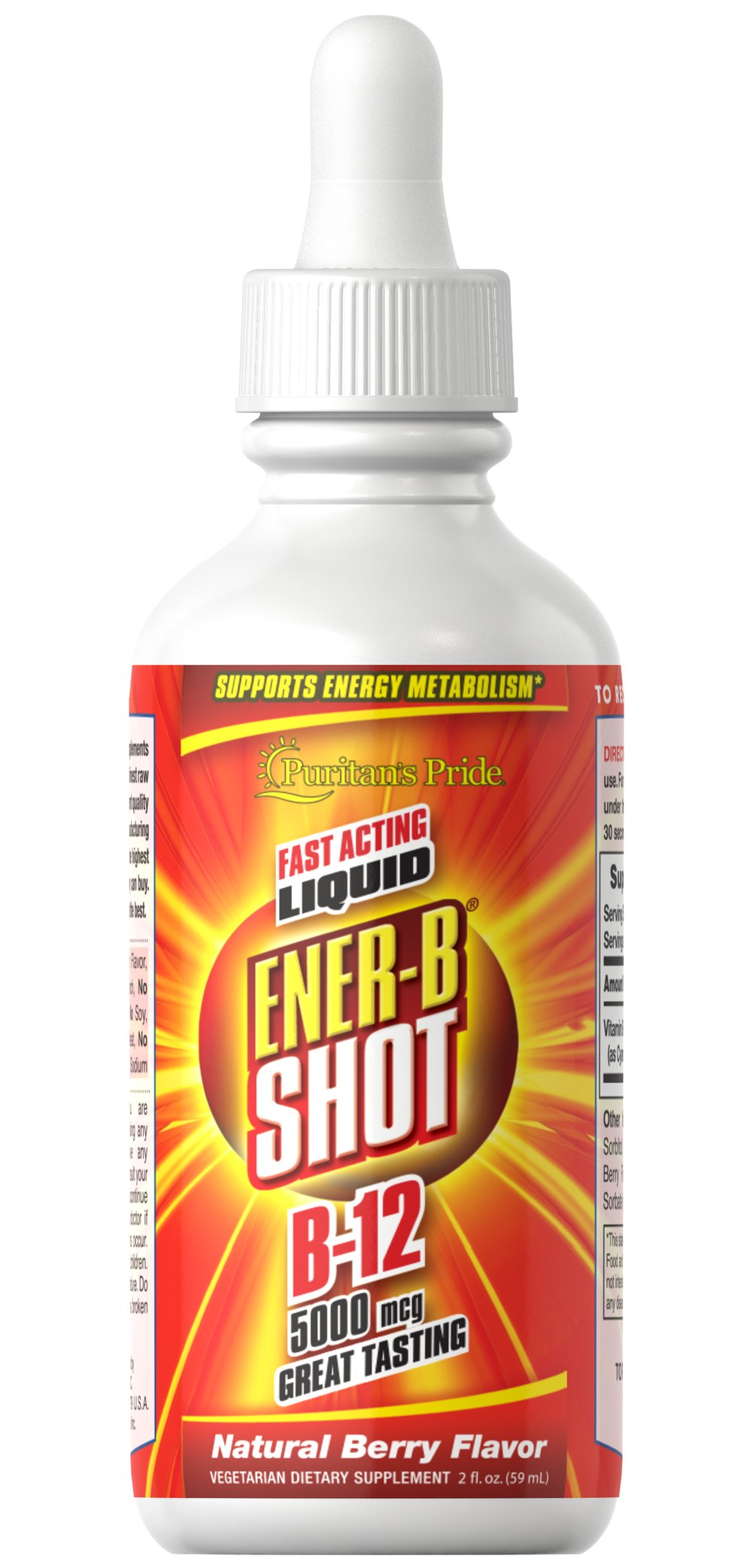 B-12 5000 mcg <p>Plays a role in promoting energy metabolism in the body**</p><p>Helps assure proper metabolic functioning**</p><p>Great-tasting, natural berry flavor</p><p>A whopping 59 servings per 2 oz. bottle!</p><p>If work is wearing you down…or your kids are tiring you out…or you're simply just missing the energy you used to have, try our fast acting, great-tasting Ener-B® Shot, and get the extra energy boost you need!**</p>