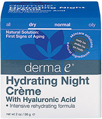 Derma E® Hyaluronic Acid Night Crème  2 oz Cream  $23.60