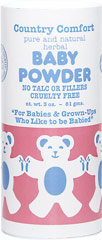 Baby Powder <p><strong>From the Manufacturer:</strong></p><p>No talc or fillers</p><p></p><p>Pure and natural herbal Baby Powder</p><p>For babies & grown-ups who like to be babied</p><p>Use our light and silky powder after baths and diaper changes to soothe and protect delicate skin.  Pure ingredients absorb moisture that can cause irritation and chafing without the use of harmful talc.</p> 3 oz Powder  $