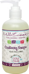 Tear Free Baby Conditioning Shampoo <p><b>From the manufacturer:</b></p><p>Tear Free 2 in 1</p><p>Mill Creek® knows your baby's delicate skin and hair needs to be pampered with only the finest natural and organic ingredients attainable.  This pure formula is infused with  Witch Hazel to sooth your baby's scalp.  Other herbs naturally cleanse and condition your baby's hair.</p>  8.5 oz Shampoo  $6.99