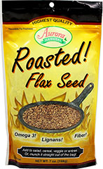 Roasted Flax Seeds  7 oz Seeds  $6.99