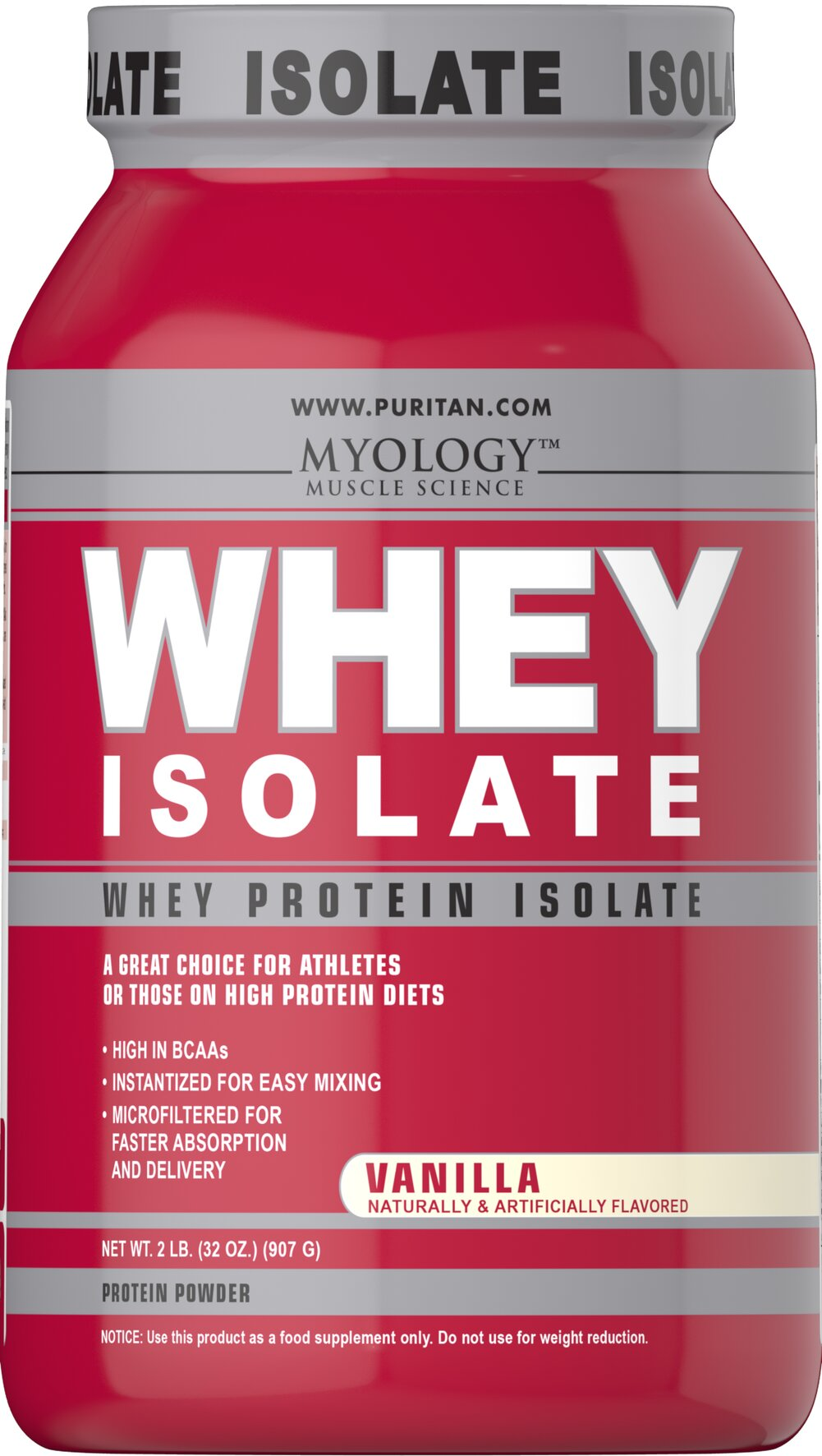 Whey Protein Isolate Vanilla <p>Whey is popular with bodybuilders, people on high protein diets, and anyone looking for a quick, easy-to-use nutritional drink. Our Whey Isolate Powder is specifically designed for anyone looking for the highest quality nutrition to support their workout and fitness goals.</p><p>Whey is a natural by-product of milk, and is loaded with strength-building protein, which plays a role in optimal nutrition.** Whey Isolate contains more Branched Chain A