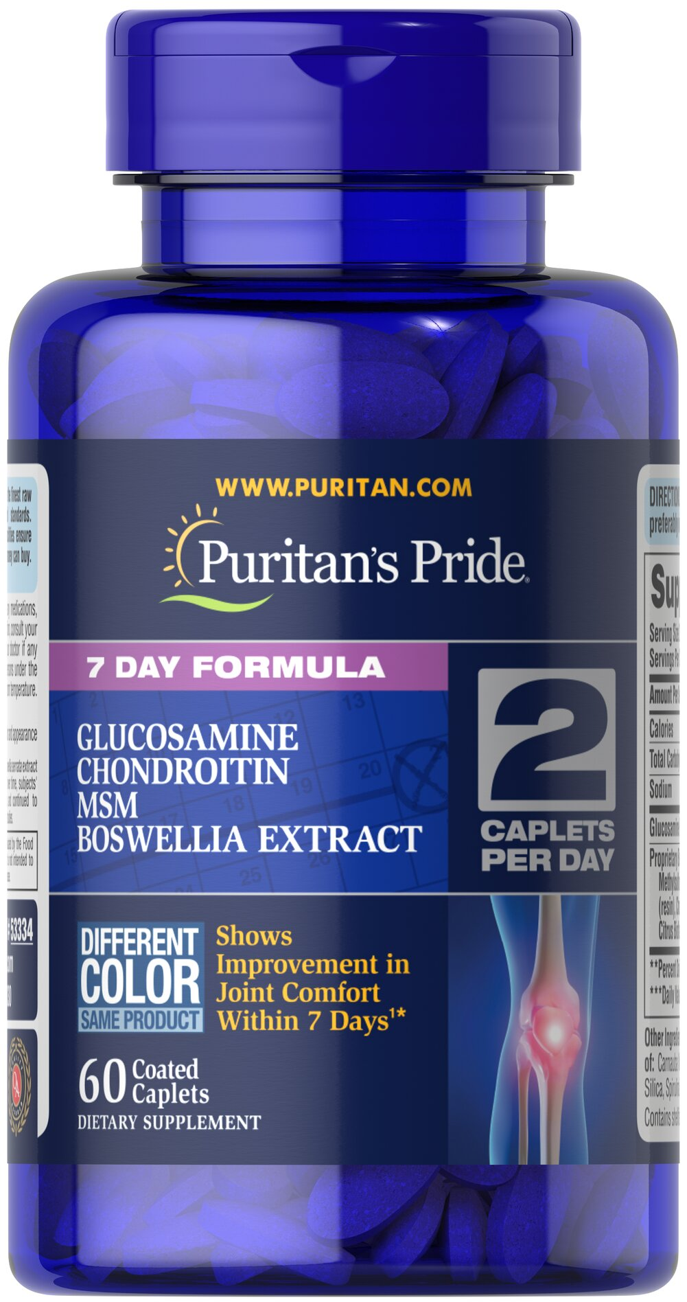 7 Day Formula Joint Soother® Glucosamine, Chondroitin, MSM & Boswellia <ul><li><span>Shows Improvement in Joint Comfort in 7 Days<sup>1</sup>**</span></li><li><span>Promotes Mobility and Flexibility**</span></li><li><span>Supports Joint Health</span></li><li><span>Supports Joint Comfort</span></li><li><span>Glucosamine</span></li><li><span&gt