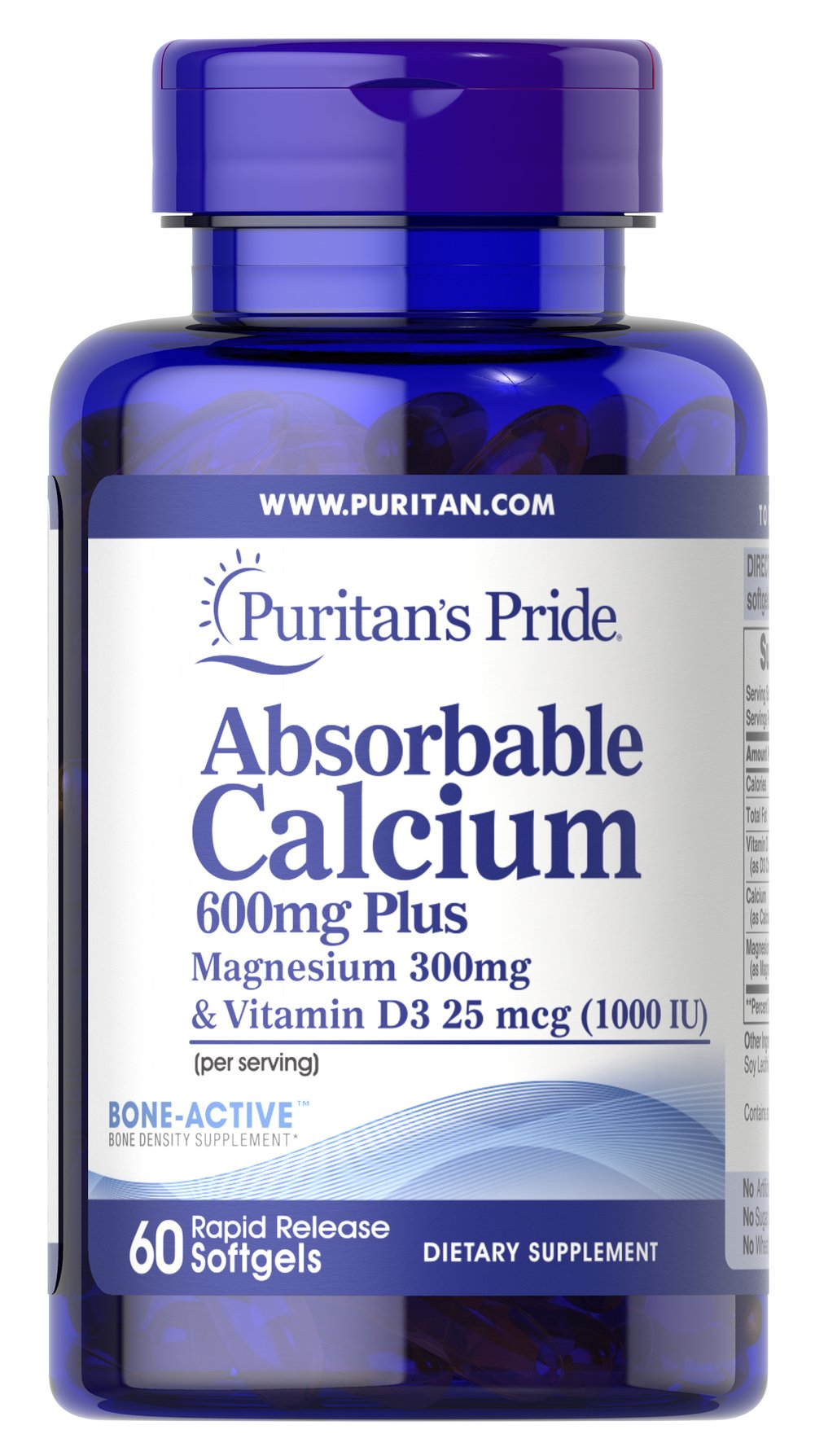 Absorbable Calcium 600mg plus Magnesium 300mg & Vitamin D 1000iu <p>Bone-Active™ Bone Density Supplement<br /><br />Puritan's Pride® Premium supplements are produced from the finest raw materials under our stringent quality control standards. Our state-of-the-art manufacturing and packaging facilities insure you the highest quality nutritional supplements money can buy. When it comes to your health...choose the best.</p><p></p><p></p> 60 S