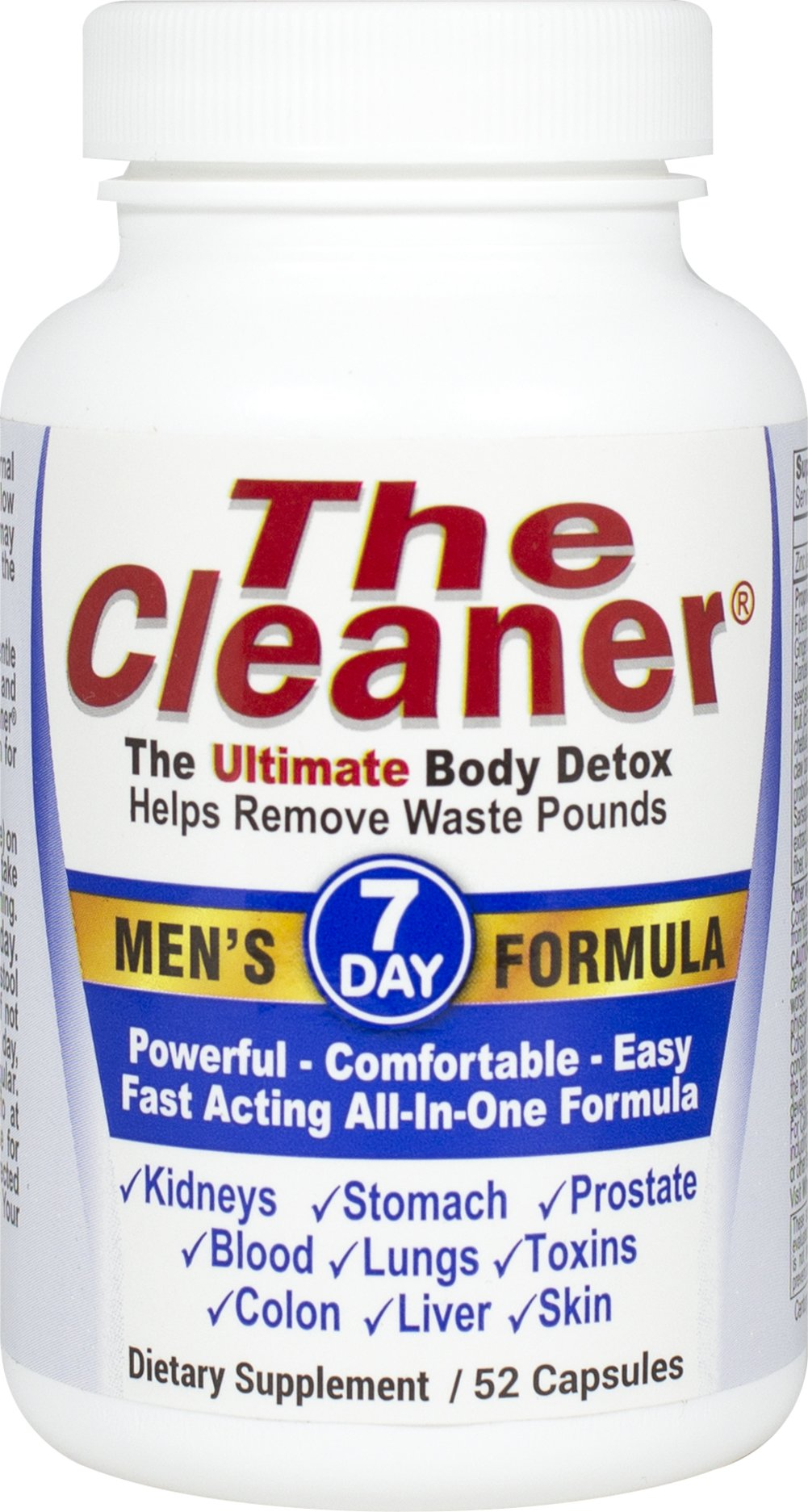 The Cleaner® 7 Day Men'S Formula <p><b>From the Manufacturer's Label: </p></b><p>The Cleaner® is fast and powerful yet gentle enough to allow you to travel, work and continue your normal routine. The Cleaner® uses vegetable capsules instead of gelatin for those who desire an animal free detox.</p><p>Are you troubled by constipation, excessive gas, a bloated stomach or recurring headaches? Are you carrying unwanted pounds, especiall
